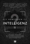 ebook: Wie künstlich ist Intelligenz?