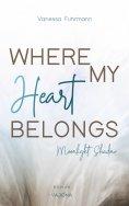 ebook: WHERE MY Heart BELONGS - Moonlight Shadow