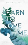 ebook: Learn to love me