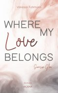 eBook: WHERE MY Love BELONGS - Sunrise Glow