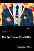 eBook: Der Apfelwein-Botschafter: Kommissar Rauscher 11