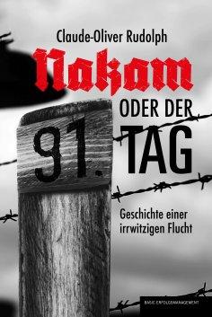 eBook: NAKAM ODER DER 91. TAG
