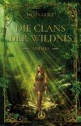 eBook: Die Clans der Wildnis - Amisha