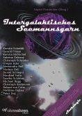 ebook: Intergalaktisches Seemannsgarn