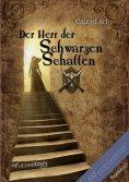 ebook: Der Herr der Schwarzen Schatten