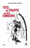 ebook: Tito, die Piaffe und das Einhorn