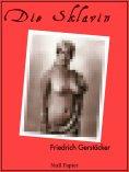 eBook: Die Sklavin und andere Erzählungen
