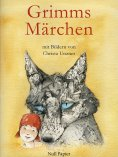ebook: Grimms Märchen - Illustriertes Märchenbuch