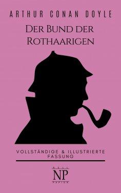 ebook: Sherlock Holmes – Der Bund der Rothaarigen und andere Detektivgeschichten
