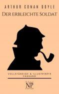eBook: Sherlock Holmes – Der erbleichte Soldat und weitere Detektivgeschichten