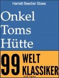 eBook: Onkel Toms Hütte - Vollständige Ausgabe