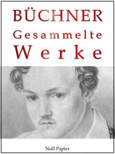 ebook: Georg Büchner - Gesammelte Werke