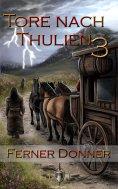 eBook: Die Tore nach Thulien - 3. Episode - Ferner Donner