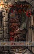 ebook: Die Tore nach Thulien - 6. Episode - Der geheime Rat