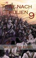 eBook: Die Tore nach Thulien - 9. Episode - Haltet die Furt!