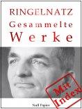 eBook: Joachim Ringelnatz - Gesammelte Werke