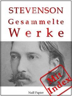 eBook: Robert Louis Stevenson - Gesammelte Werke