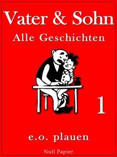 ebook: Vater & Sohn – Band 1