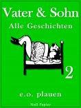 eBook: Vater & Sohn – Band 2