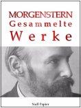 ebook: Christian Morgenstern - Gesammelte Werke