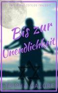 eBook: Band 3 - Bis zur Unendlichkeit - Zeitlos-Trilogie