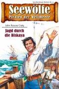 ebook: Seewölfe - Piraten der Weltmeere 4