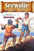 ebook: Seewölfe - Piraten der Weltmeere 7
