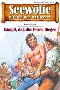 ebook: Seewölfe - Piraten der Weltmeere 9