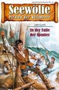 ebook: Seewölfe - Piraten der Weltmeere 10