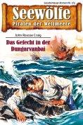 ebook: Seewölfe - Piraten der Weltmeere 7/III