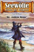 ebook: Seewölfe - Piraten der Weltmeere 456