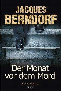 eBook: Der Monat vor dem Mord