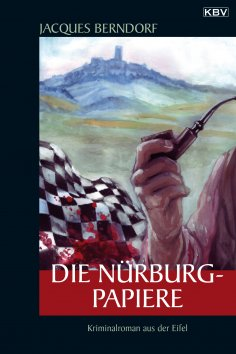eBook: Die Nürburg-Papiere