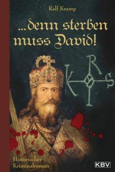 eBook: ... denn sterben muss David!