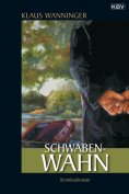 eBook: Schwaben-Wahn