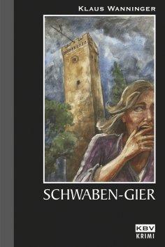 eBook: Schwaben-Gier