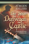 eBook: Der Spion von Dunvegan Castle