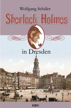 ebook: Sherlock Holmes in Dresden