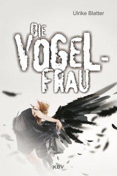 eBook: Die Vogelfrau