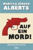 ebook: Auf ein Mord!