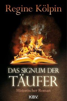 eBook: Das Signum der Täufer