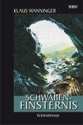 eBook: Schwaben-Finsternis