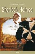 ebook: Sherlock Holmes und der Ritter von Malta