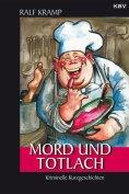 eBook: Mord und Totlach