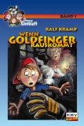 eBook: Wenn Goldfinger rauskommt