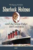 ebook: Sherlock Holmes und die letzte Fahrt der Lusitania
