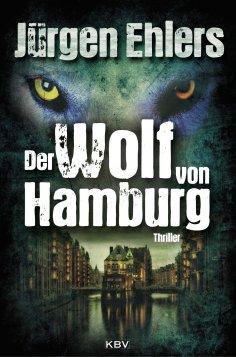 eBook: Der Wolf von Hamburg