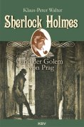 ebook: Sherlock Holmes und der Golem von Prag