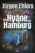 ebook: Die Hyäne von Hamburg