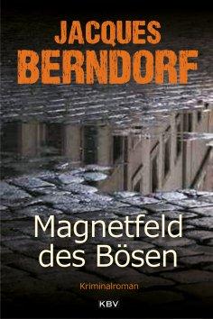 ebook: Magnetfeld des Bösen